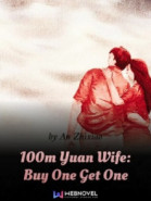 100m Yuan Wife: Buy One Get One