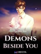 Demons Beside You