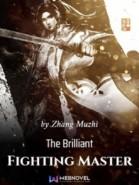 The Brilliant Fighting Master